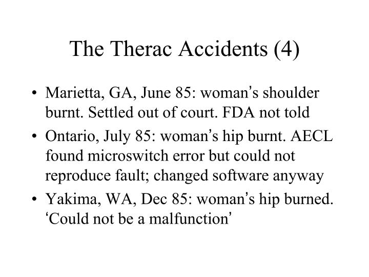 The Therac Accidents (4)