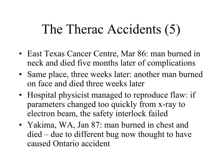 The Therac Accidents (5)