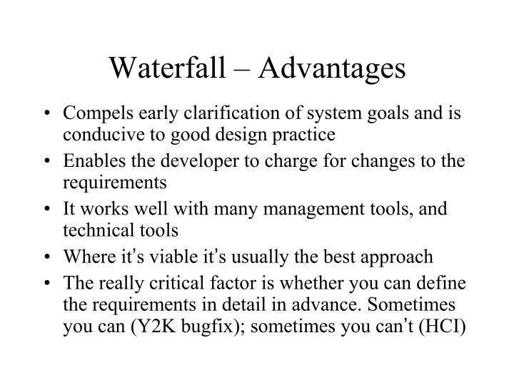 Waterfall – Advantages