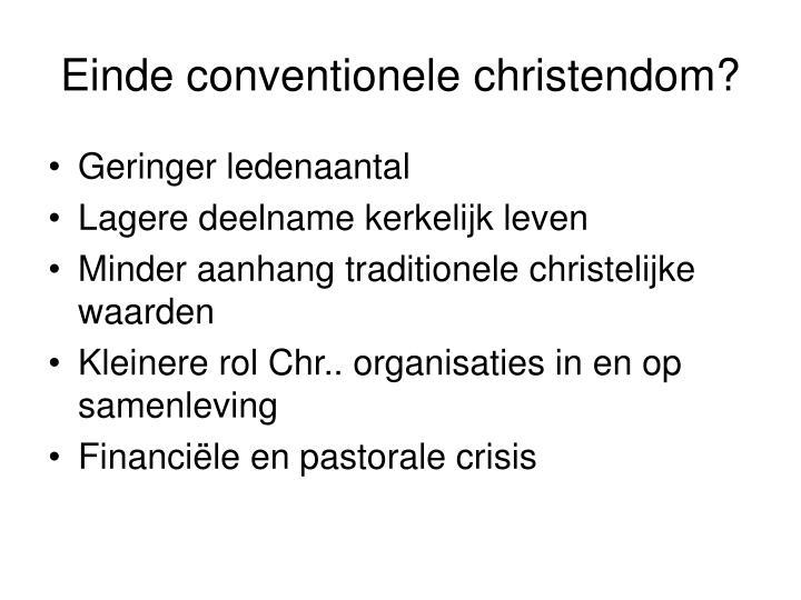 Einde conventionele christendom?