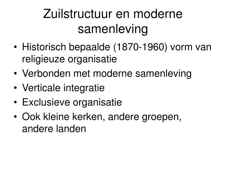 Zuilstructuur en moderne samenleving