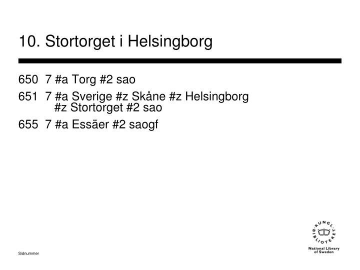 10. Stortorget i Helsingborg