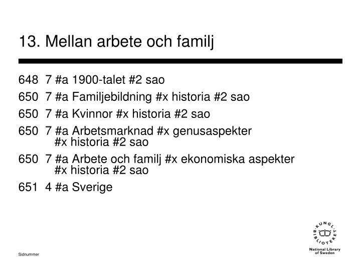 13. Mellan arbete och familj