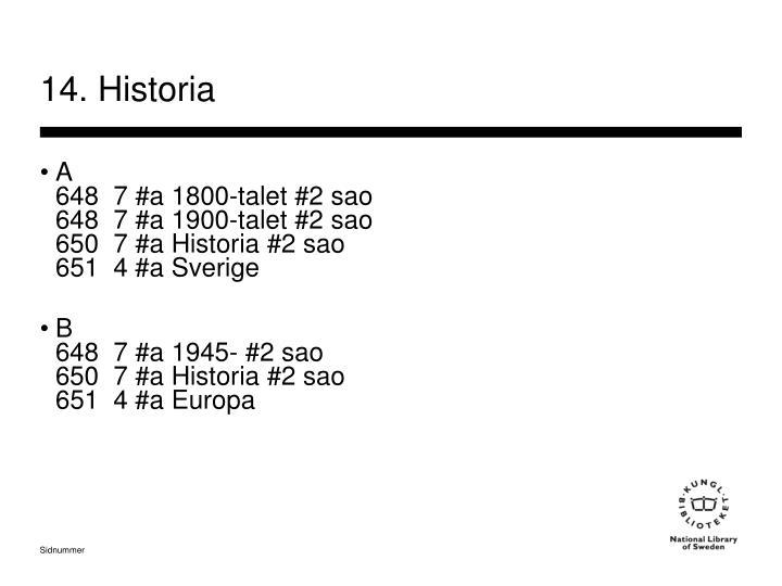 14. Historia
