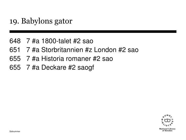 19. Babylons gator