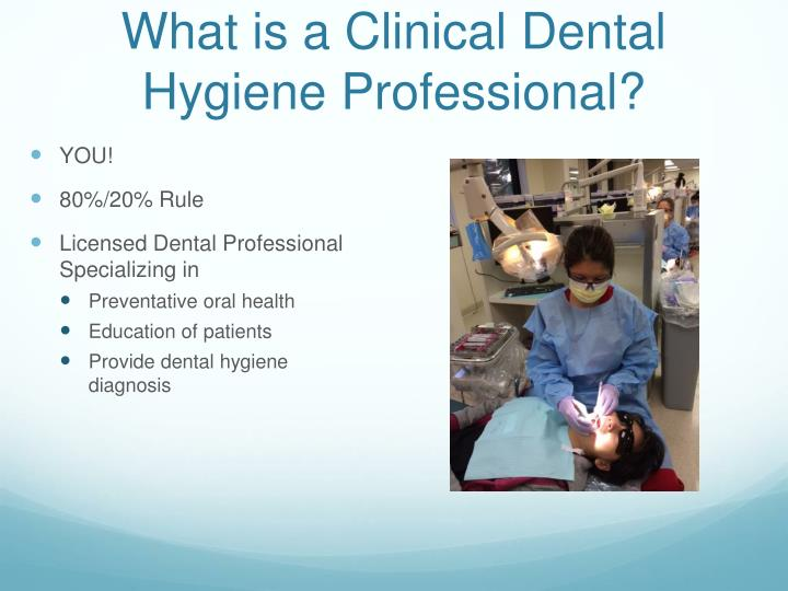 What is a Clinical Dental Hygiene Professional?
