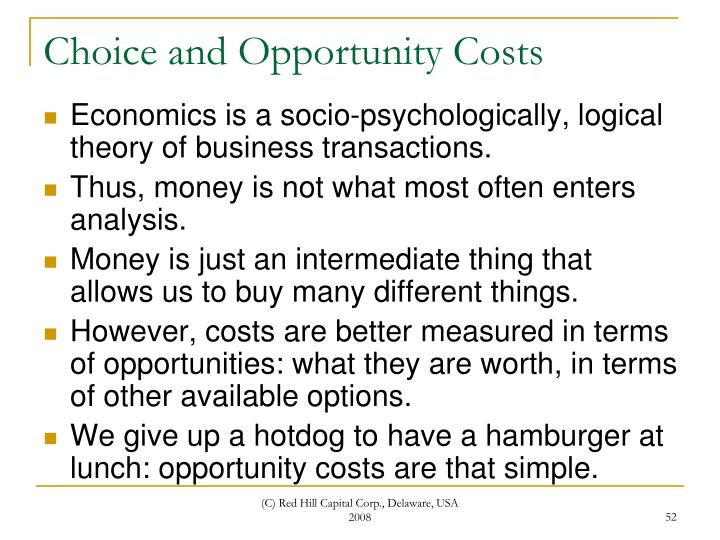 Choice and Opportunity Costs