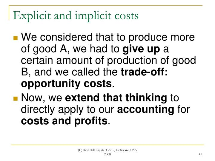 Explicit and implicit costs
