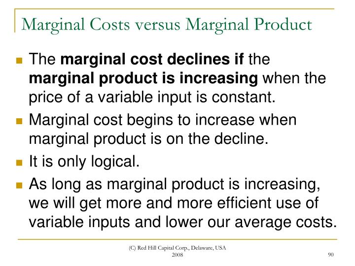 Marginal Costs versus Marginal Product