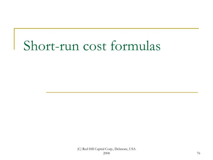 Short-run cost formulas