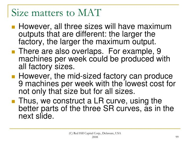 Size matters to MAT