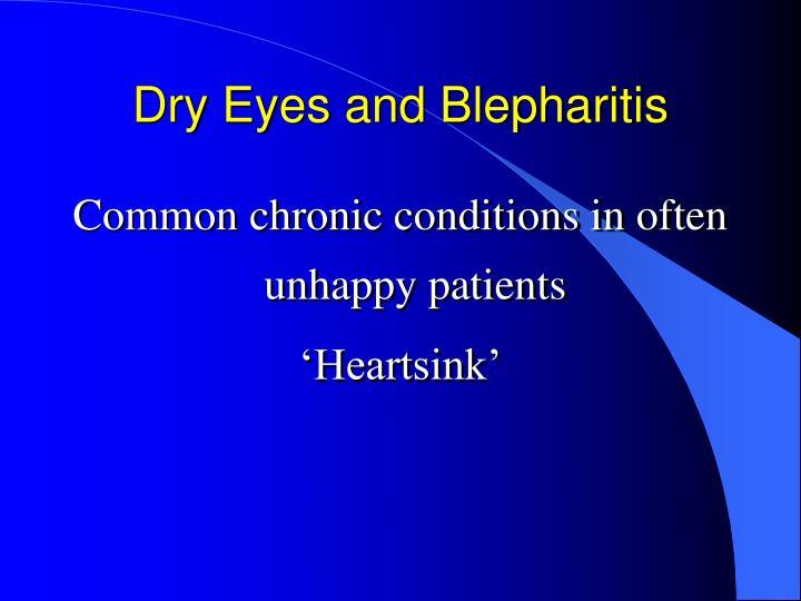 Dry Eyes and Blepharitis