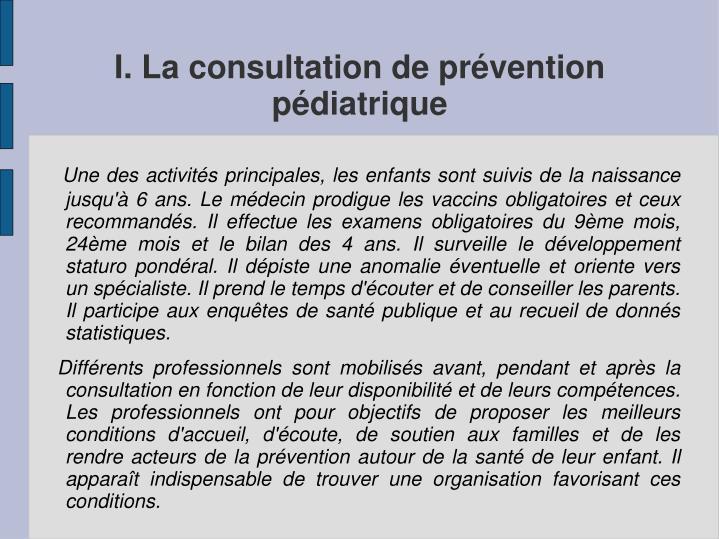 I. La consultation de prévention        pédiatrique