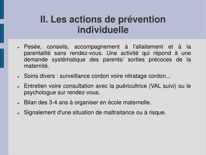 II. Les actions de prévention            individuelle