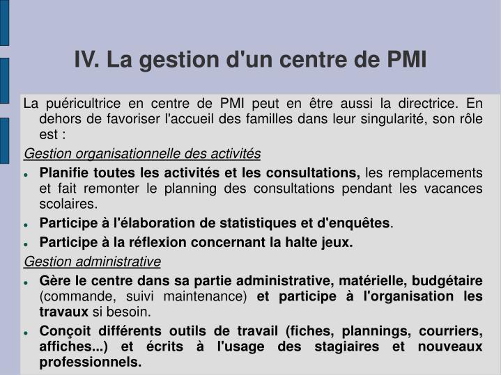 IV. La gestion d'un centre de PMI