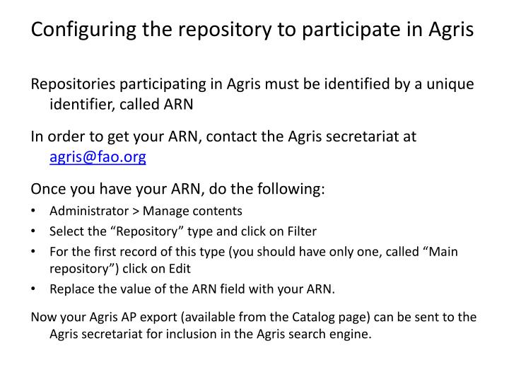 Configuring the repository to participate in Agris