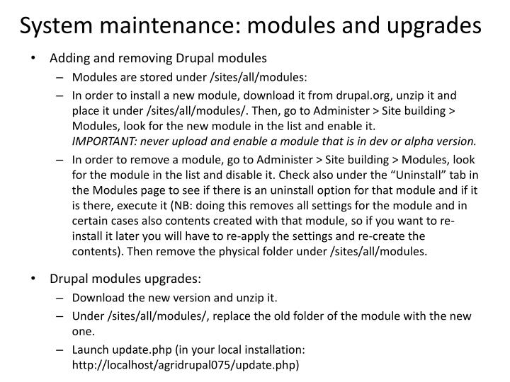 System maintenance: modules and upgrades
