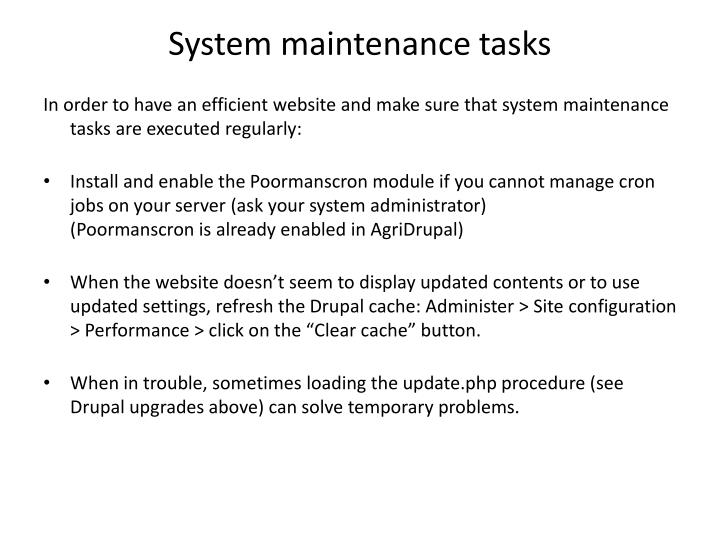System maintenance tasks