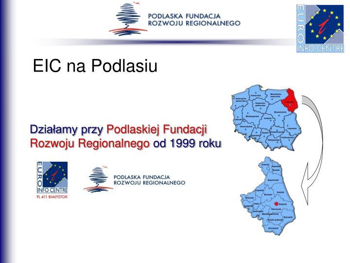 EIC na Podlasiu