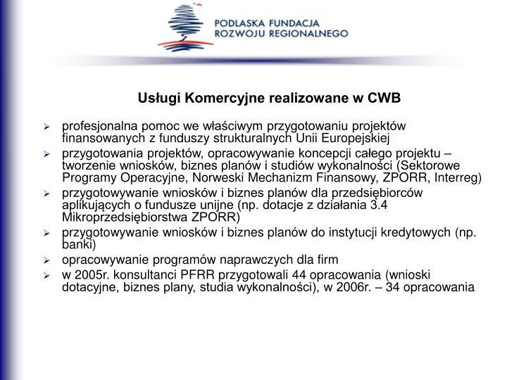 Usługi Komercyjne realizowane w CWB