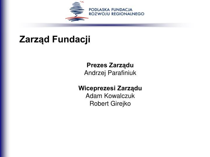 Zarząd Fundacji