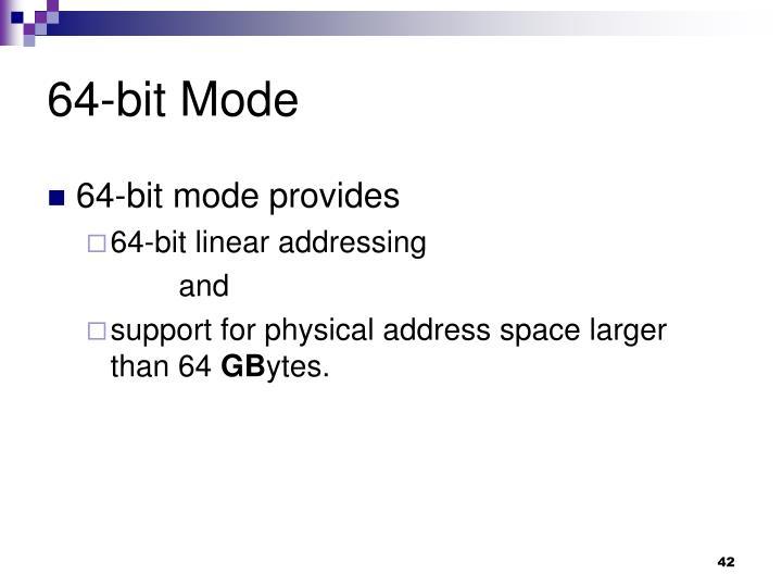 64-bit Mode