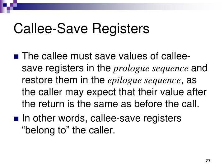 Callee-Save Registers