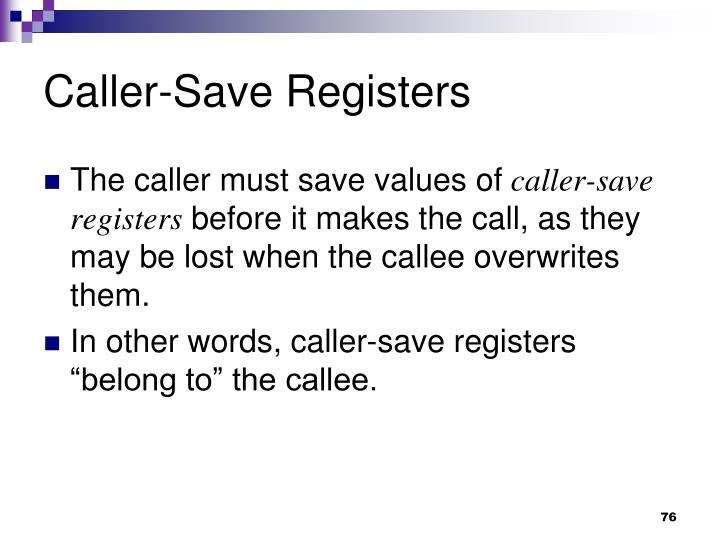 Caller-Save Registers