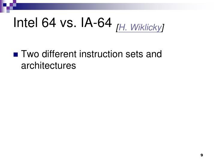 Intel 64 vs. IA-64
