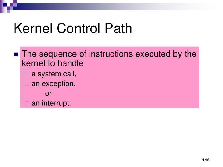 Kernel Control Path