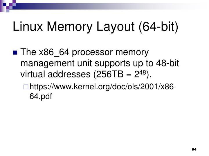 Linux Memory Layout (64-bit)
