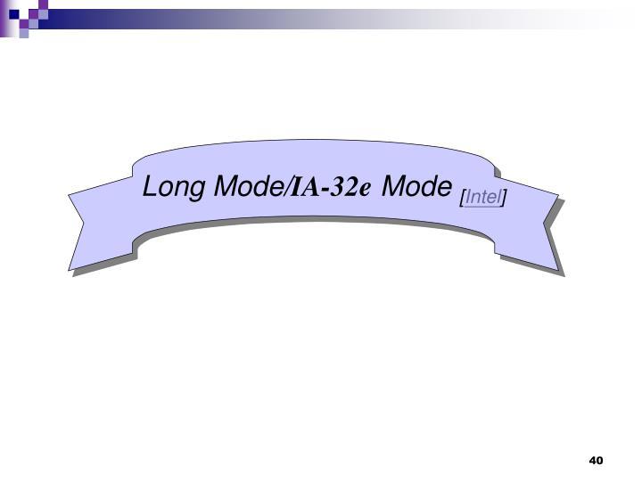Long Mode/