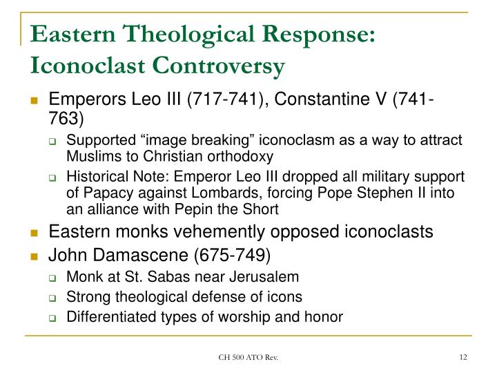 Eastern Theological Response: Iconoclast Controversy