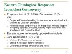eastern theological response iconoclast controversy