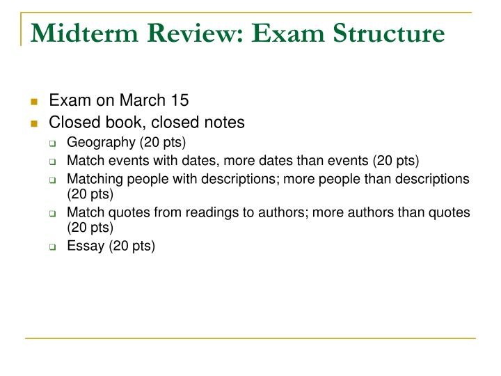 Midterm Review: Exam Structure