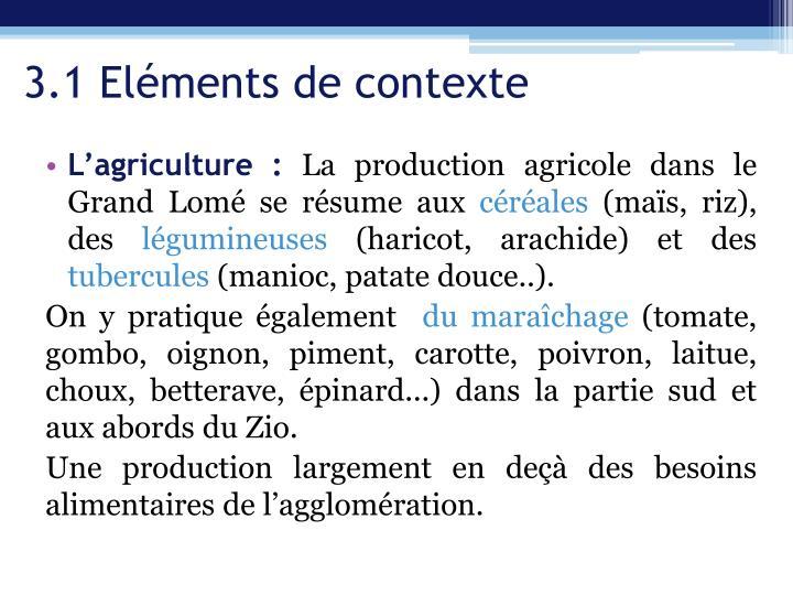 3.1 Eléments de contexte