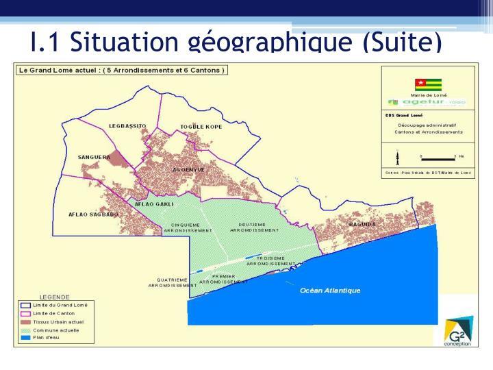 I.1 Situation géographique (Suite)