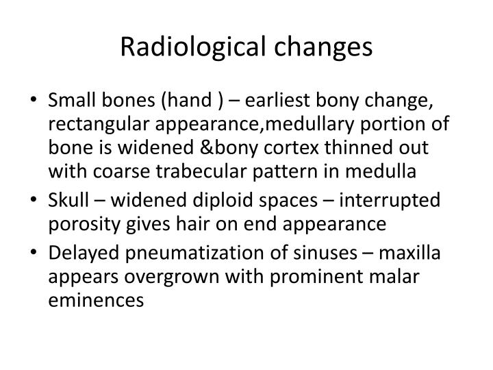 Radiological changes