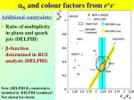 s and colour factors from e e1
