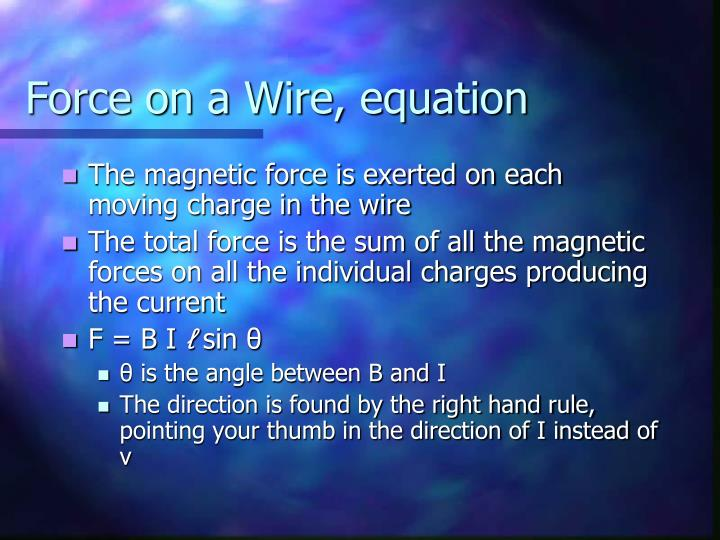 Force on a Wire, equation