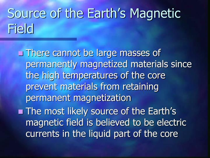 Source of the Earth's Magnetic Field