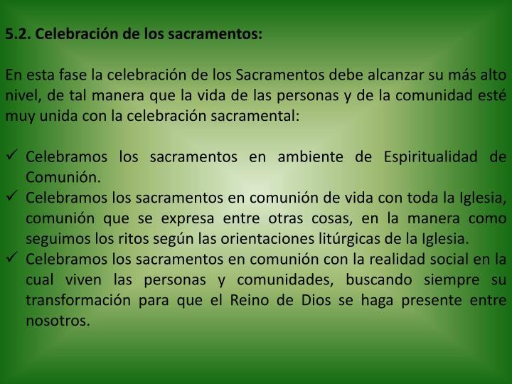 5.2. Celebración