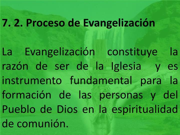 7. 2. Proceso de Evangelización