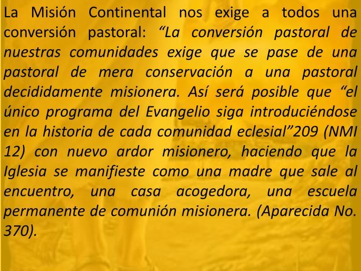 La Misión Continental nos exige a todos una conversión pastoral: