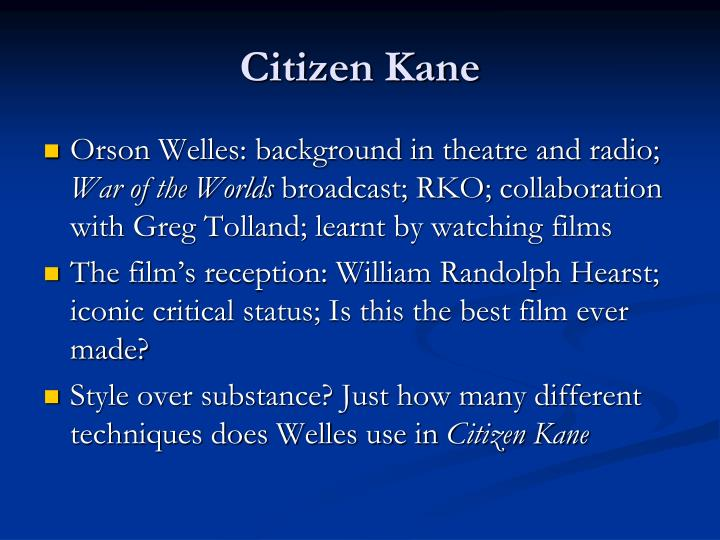 an analysis of the scenes in orson welles citizen kane Get all the details on citizen kane: behind the scenes  producer and director  orson welles wrote the screenplay for citizen kane but he wasn't alone.