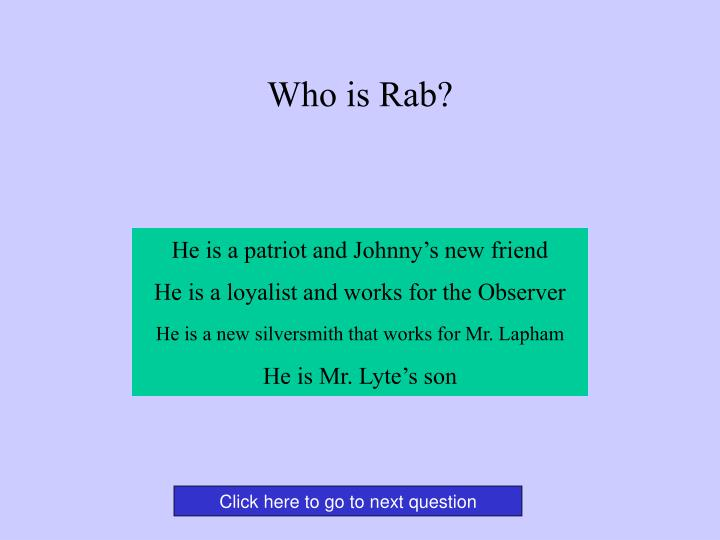Who is Rab?
