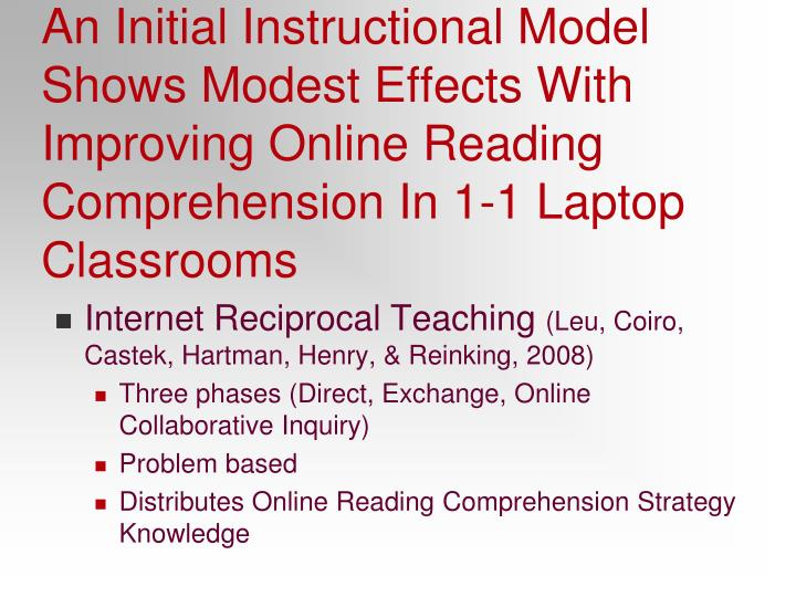An Initial Instructional Model Shows Modest Effects With Improving Online Reading Comprehension In 1-1 Laptop Classrooms