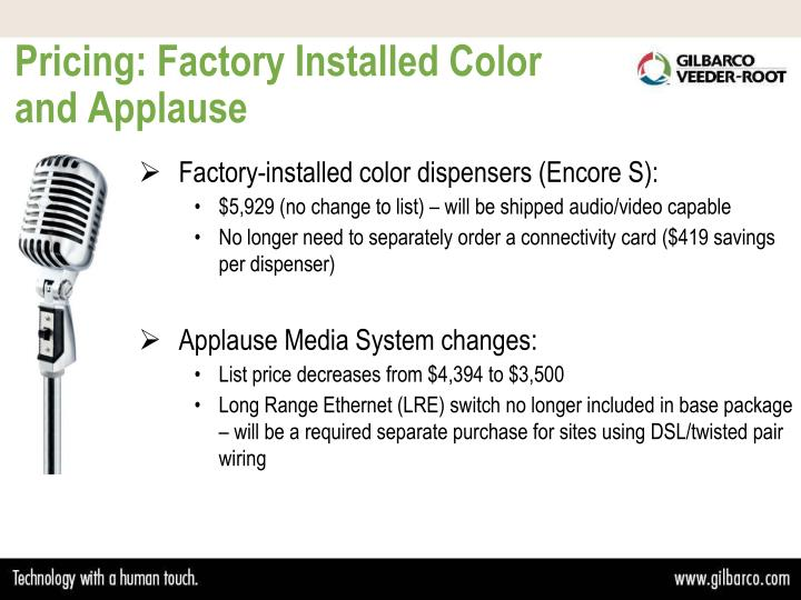 Pricing: Factory Installed Color and Applause