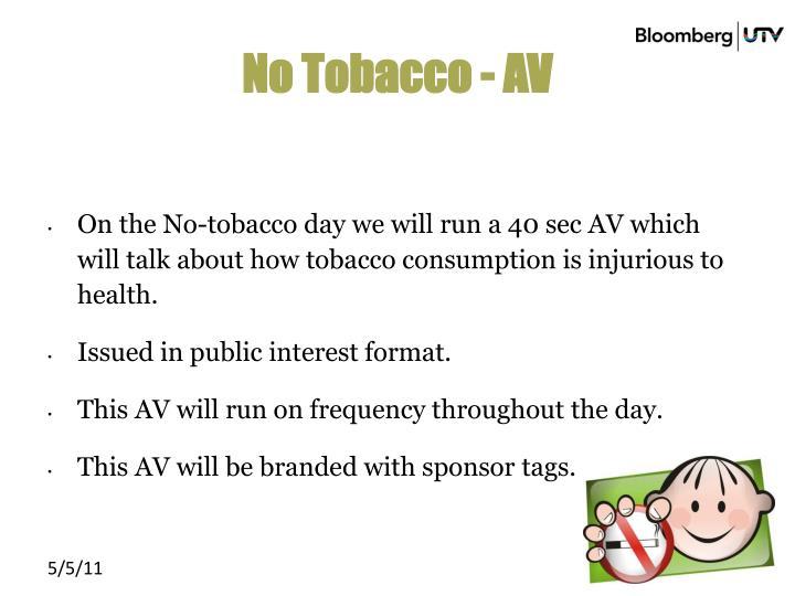 No Tobacco - AV