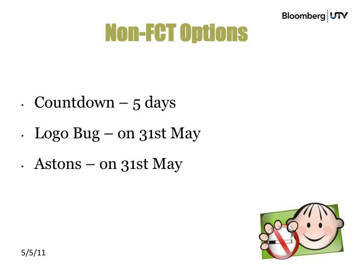 Non-FCT Options
